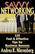 Savvy Networking 118 Fast & Effective Tips for Business Success 9781933102443