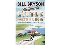 The Road to Little Dribbling by Bill Bryson - brand new