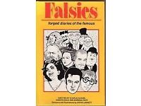 Falsies , Forged diaries of the famous. By Charlie Adams , Gareth Hale and Norman Pace
