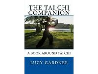 The Tai Chi Companion' by Lucy Gardner - NEW/UNUSED.