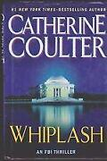 Catherine Coulter Whiplash