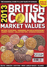 BRITISH COIN MARKET VALUES BOOK 2013 - COLLECTORS PRICE GUIDE, ANCIENT - DECIMAL