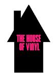 The House Of Vinyl