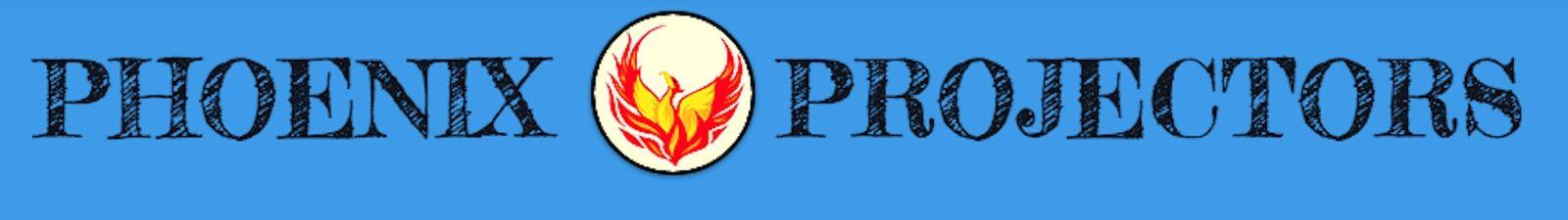 Phoenix Projectors