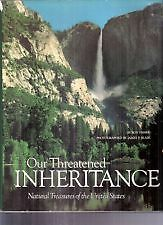 Our Threatened Inheritance: Natural Treasures of the U.S.