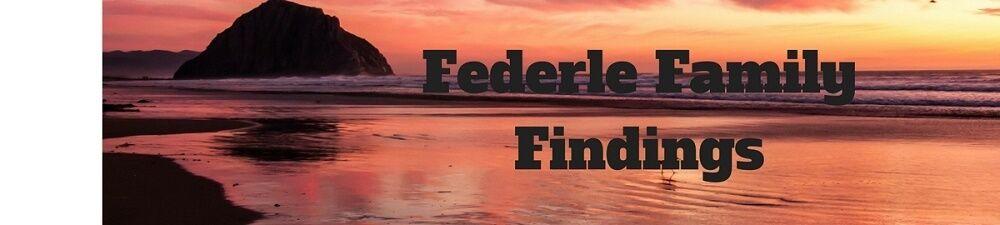 Federle Family Findings