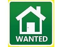 ** Wanted a flat or small home **