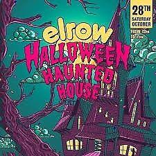 ELROW HALOWEEN V.I.P FACE VALUE OR NEAREST OFFER