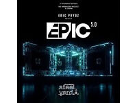 EPIC 5.0 TICKETS 27/05/2017 3 Tickets £45.00 each