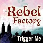 Rebel Factory