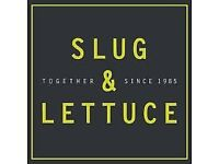 Chef required - Full time. Slug and Lettuce, George St.