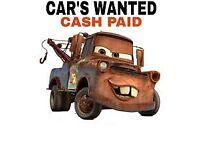 WANTED WE BUY ANY CAR VANS TRUCK DAMAGED MOT FAILURE SCRAP NO MOT NON RUNNER NO LOG BOOK NO KEYS