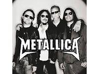 Metallica 24th October O2 2 tickets