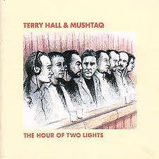 Terry Hall(of the Specials) & Mushtaq cd + bonus cd