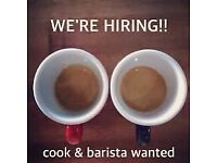 Help wanted - cook and barista