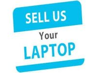 I BUY GOOD CONDITION WORKING LAPTOPS & PC's - SAME DAY PAYMENT - ALL MAKES & MODELS CONSIDERED
