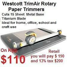 Westcott Trim Air Rotary Paper Trimmers $ 110 and  X-ACTO 12 Personal Rotary Trimmer $15