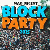 MAD DECENT BLOCK PARTY TICKETS