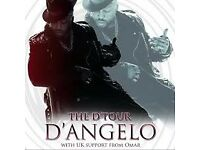 2 x Tickets for D'ANGELO'S SOLD OUT D'TOUR CONCERT MARCH 06 2018