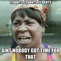 Landlords! Hate dealing with tenants?