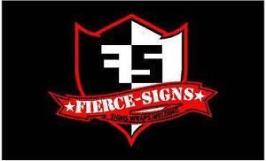 Fierce Signs Glendenning Blacktown Area Preview