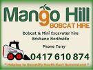 Mango Hill Bobcat Hire Mango Hill Pine Rivers Area Preview