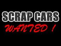 WANTED SCRAP CARS OR UNWANTED PART EX BEST PRICES PAID FROM £100-£500