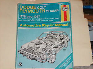 Haynes for Dodge Colt Plymouth Champ 1978 to 1987