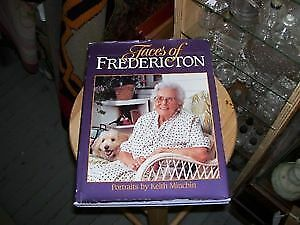 Original  Faces of Fredericton  w Dust Cover