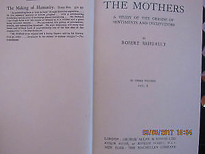 The Mothers: The Matriarchal Theory of Social Origins 3 volumes