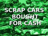 SCRAP CARS AND VANS - FAST COLLECTION - TOP PRICES PAID - MOT FAILS/NON RUNNER ANYTHING CONSIDERED