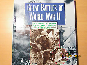 Great Battles of World War II - A Visual History. Hardcover Book