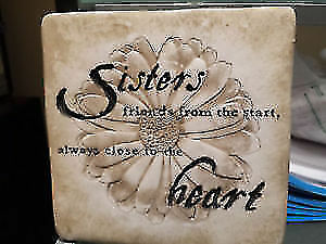 """Sister's"" plaque, $5"