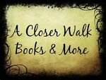 A Closer Walk Books and More