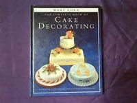 The Complete book of Cake Decorating by Mary Ford.