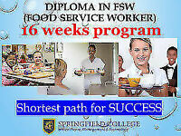 DIPLOMA in FOOD SERVICE WORKER - 16 weeks-INTAKE OPEN