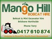 Mango Hill Bobcat Hire Mango Hill Pine Rivers Area Preview
