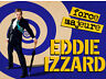 Eddie Izzard Tickets (Two) Odyssey Belfast County Antrim