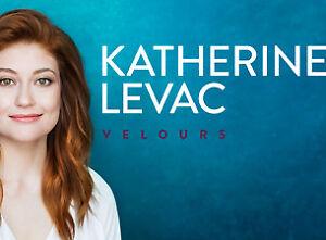 2 billet Katerine Levac le 8 Novembre Laval premiere rangée(AA)