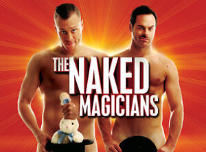 NAKED MAGICIANS - WED APRIL 26 @ 7:30pm @ JUBILLEE AUD