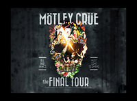 ~~~~~ Mötley Crüe: The Final Tour - Gold Club Seats Available