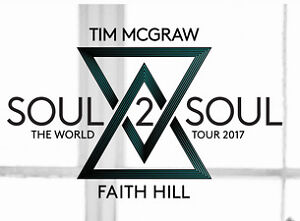 2 tickets - Soul 2 Soul World Tour - Tim Mcgraw and Faith Hill