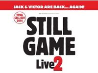 1 X PLATINUM TICKET FOR STILL GAME SATURDAY 4TH FEB SOLD OUT tickets