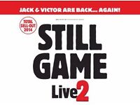 2 x Still Game Live Tickets Hydro Wed 8th Feb Evening Show