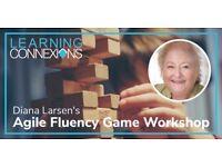 Agile Fluency Game Workshop - Diana Larson