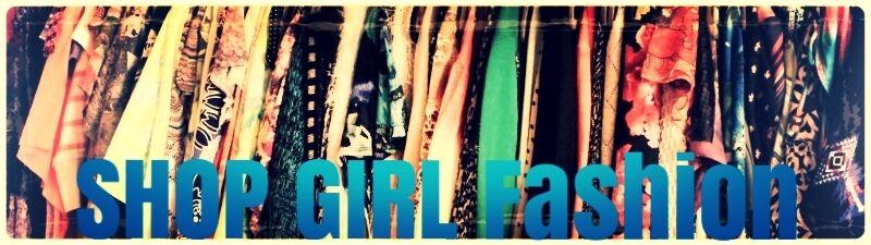 Shop Girl Fashion