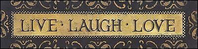 Art Print, Framed or Plaque by Lisa Hilliker - Live Laugh Love - HILL250-R - Lisa Frame