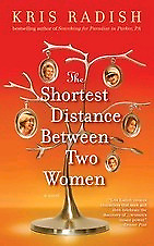 The Shortest Distance Between Two Women - Kris Radish