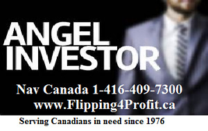 Canadian Angel Investor offer CASH to finish your FLIP