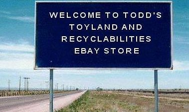 Todd's Toyland and Recyclabilities